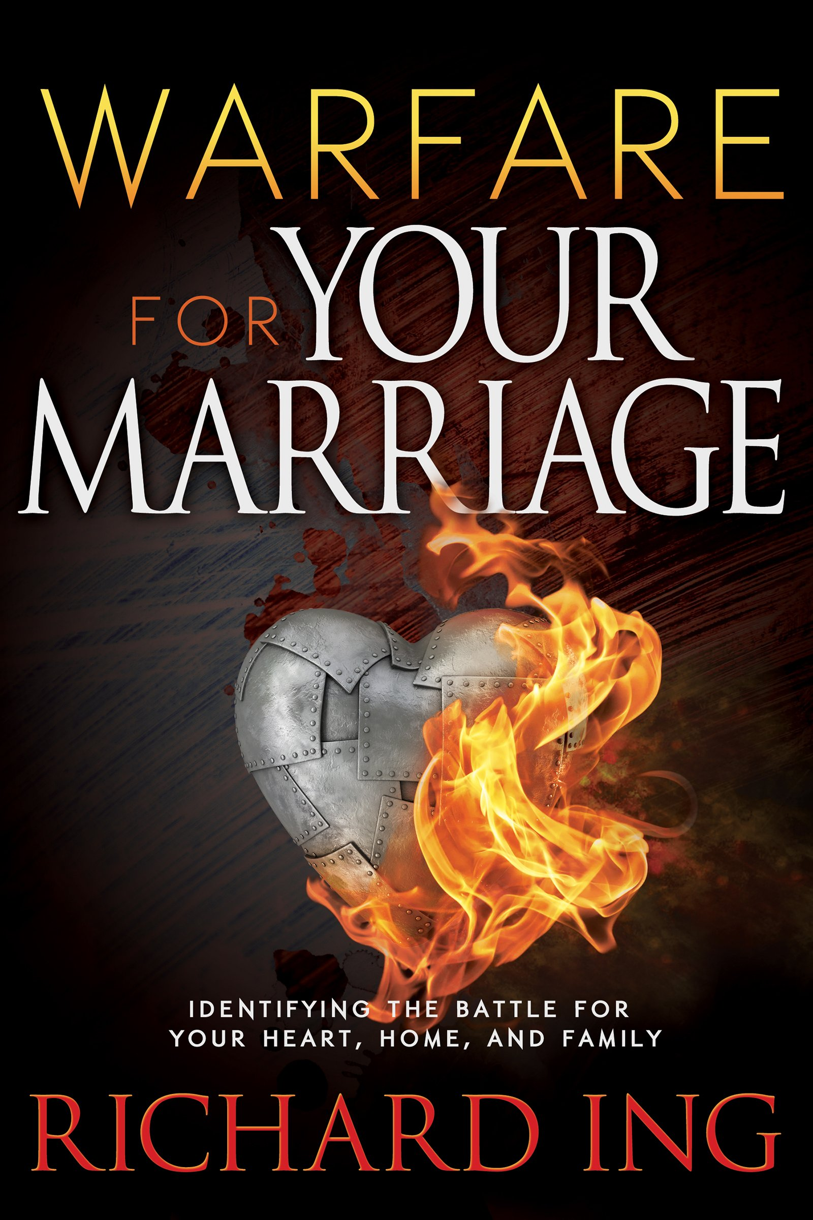 Warfare for Your Marriage: Identifying the Battle for Your