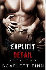Explicit Detail Kindle Edition