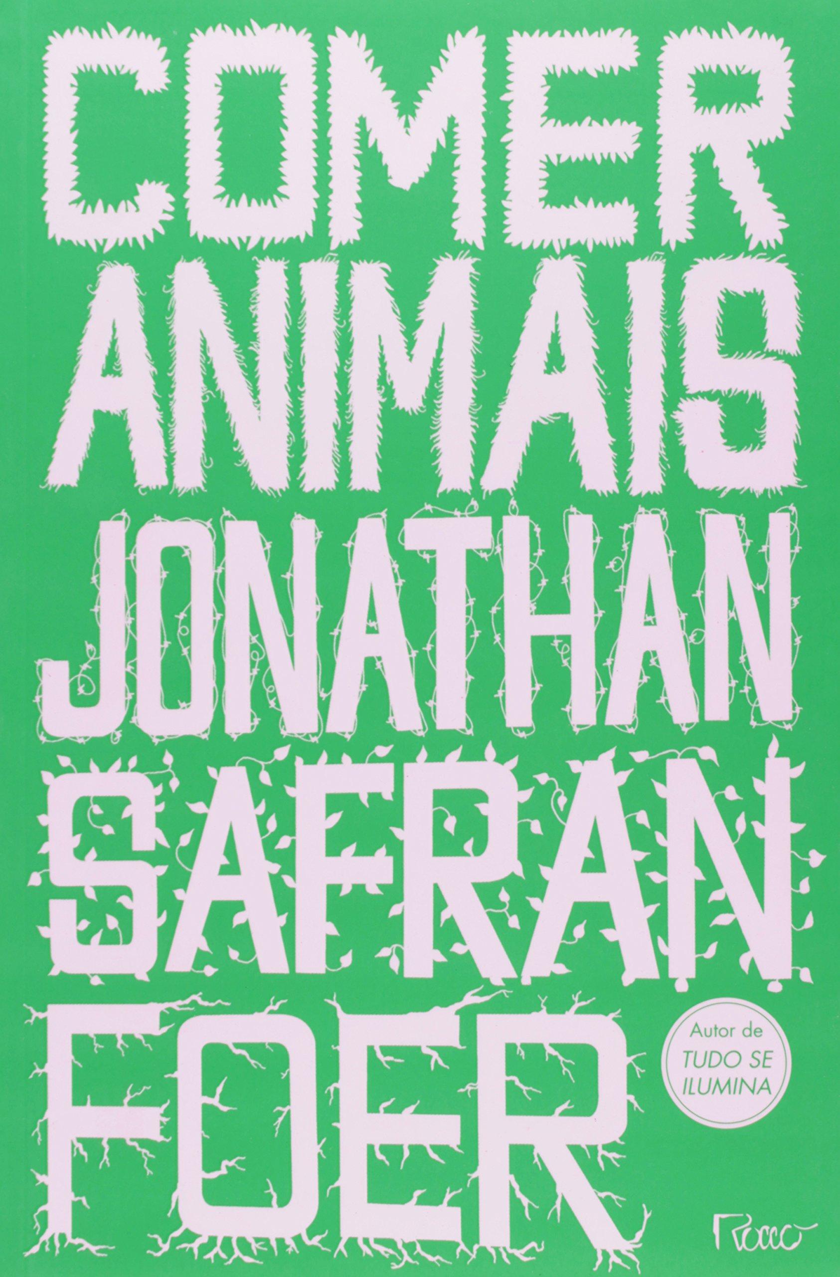 Comer Animais (Em Portugues do Brasil): Jonathan Safran Foer: 9788532526052: Amazon.com: Books