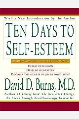 Ten Days to Self-Esteem Kindle Edition