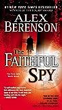 The Faithful Spy (John Wells, No. 1)