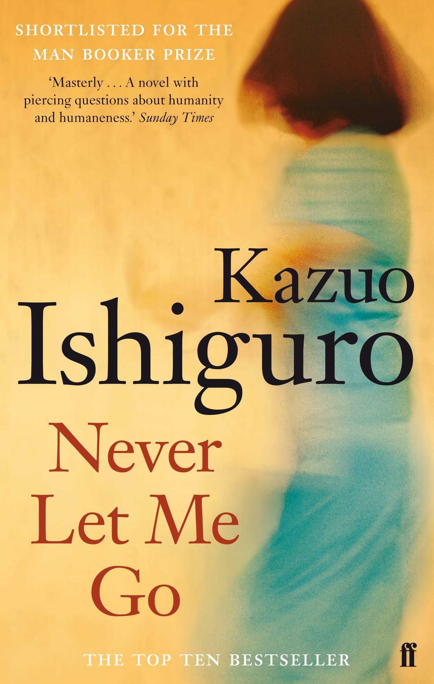 Never Let Me Go: Amazon.co.uk: Ishiguro, Kazuo: 9780571258093: Books