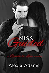 Miss Guided: a Guide to Love novella Kindle Edition