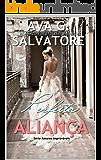 Perfeita ALIANÇA (Série Amores Improváveis Livro 1)