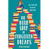 The Bookshop of Forgotten Dreams: A page-turning opposites attract romantic comedy!