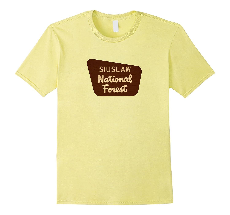 77af9fcc5 Siuslaw National Forest Oregon Entrance Sign Shirt-TJ