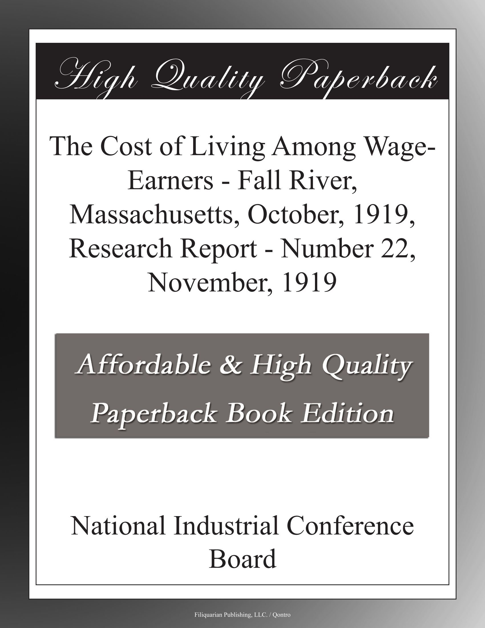 Download The Cost of Living Among Wage-Earners - Fall River, Massachusetts, October, 1919, Research Report - Number 22, November, 1919 pdf