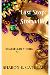 Last Stop: Storyville (Pocketful of Stories Book 1) Kindle Edition