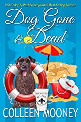 DOG GONE And DEAD: A Brandy Alexander Mystery (The New Orleans Go Cup Chronicles Book 5) Kindle Edition