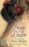 Hope at Dawn (Of Love and War series Book 1)