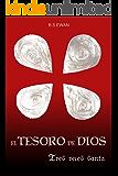 EL TESORO DE DIOS: TRES VECES SANTA