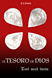 EL TESORO DE DIOS: TRES VECES SANTA (Spanish Edition)