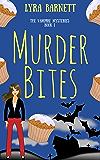 Murder Bites (The Vampire Mysteries Book 1)