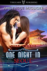 One Night in Seoul: City Nights Series: #39 Kindle Edition