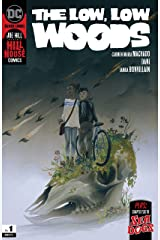 The Low, Low Woods (2019-) #1 Kindle Edition