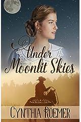 Under Moonlit Skies (Prairie Sky Series Book 3) Kindle Edition
