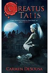 Creatus Talis Kindle Edition