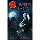 Creatus Talis (Creatus Series Book 5)