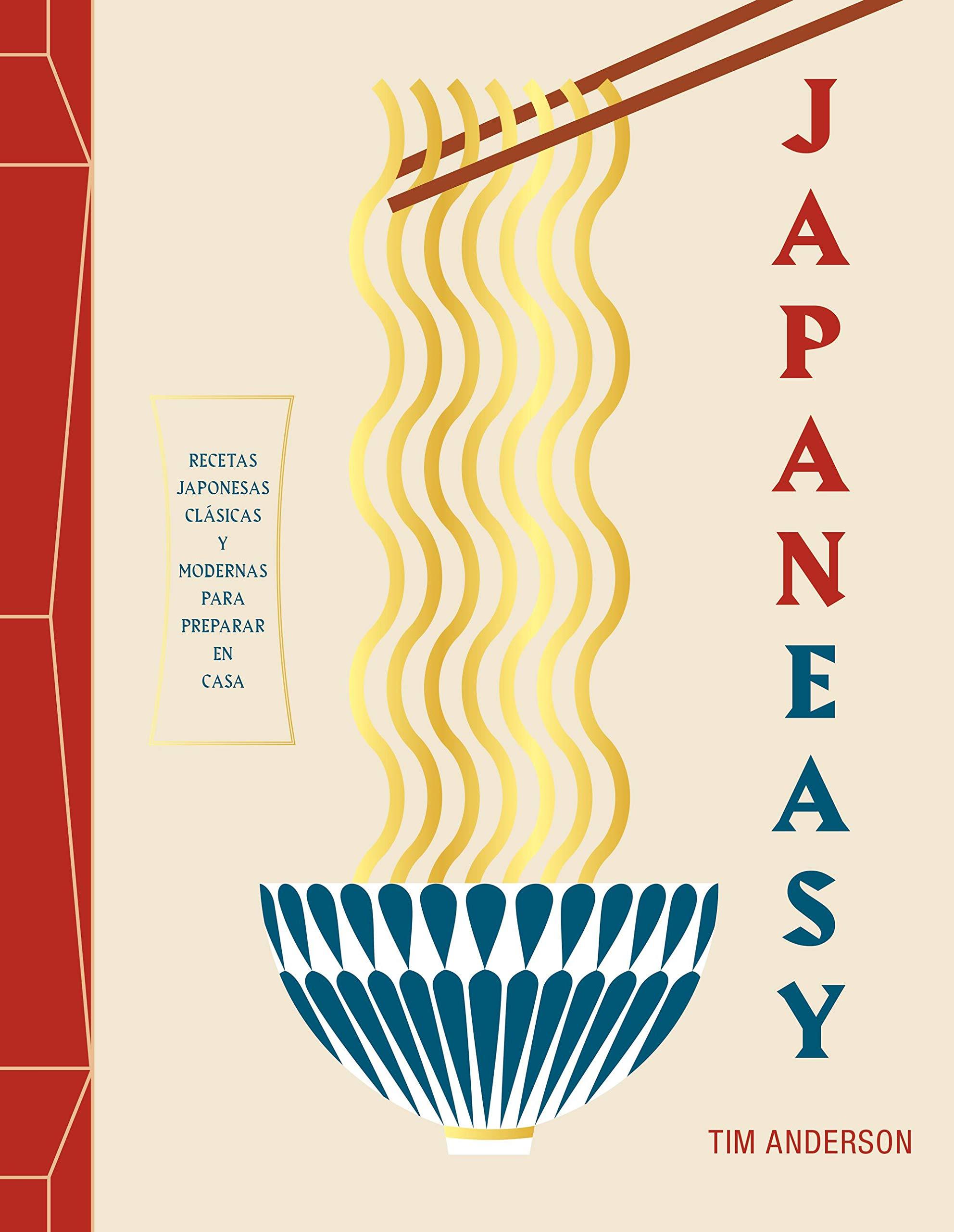 JapanEasy: Recetas japonesas clásicas y modernas para ...