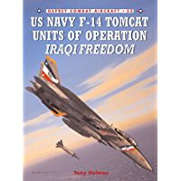 US Navy F-14 Tomcat Units of Operation Iraqi Freedom (Combat Aircraft Book 52) (English Edition)