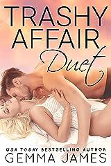Trashy Affair Duet: A Forbidden Romance Kindle Edition