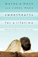 Sweethearts for a Lifetime: Making the Most of Your Marriage (Strength for Life) Kindle Edition