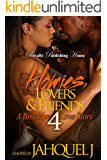 Homies, Lovers & Friends 4: A Brooklyn Love Story