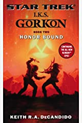 I.K.S. Gorkon: Honor Bound: Book Two (Star Trek: The Next Generation 2) Kindle Edition