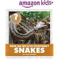 How Do We Live Together? Snakes (Community Connections: How Do We Live Together?)