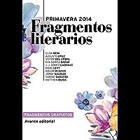 Fragmentos literarios Primavera 2014 (Avance editorial) (Spanish Edition)