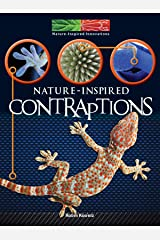 Nature Inspired Contraptions (Nature-Inspired Innovations) Paperback