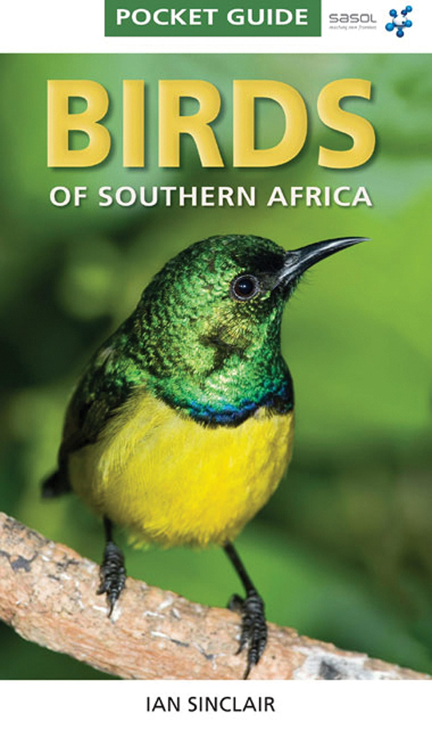 pocket guide birds of southern africa ian sinclair
