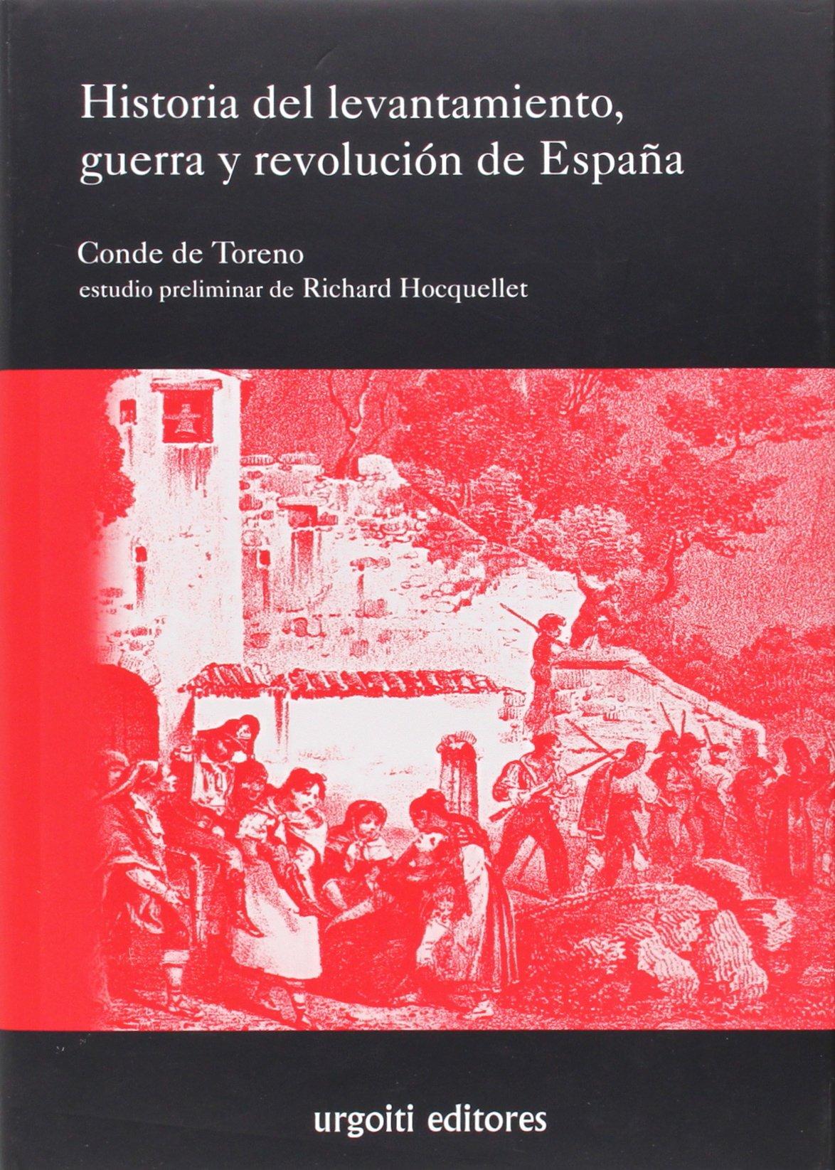 Historia del levantamiento, guerra y revolución de España Grandes Obras: Amazon.es: Toreno, Conde de, Hocquellet, Richard: Libros