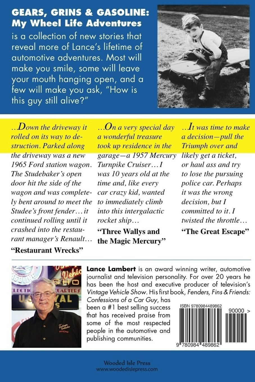 Gears, Grins & Gasoline: My Wheel Life Adventures: Lance Lambert ...