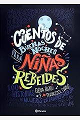 Cuentos de Buenas Noches Para Ni as Rebeldes Paperback