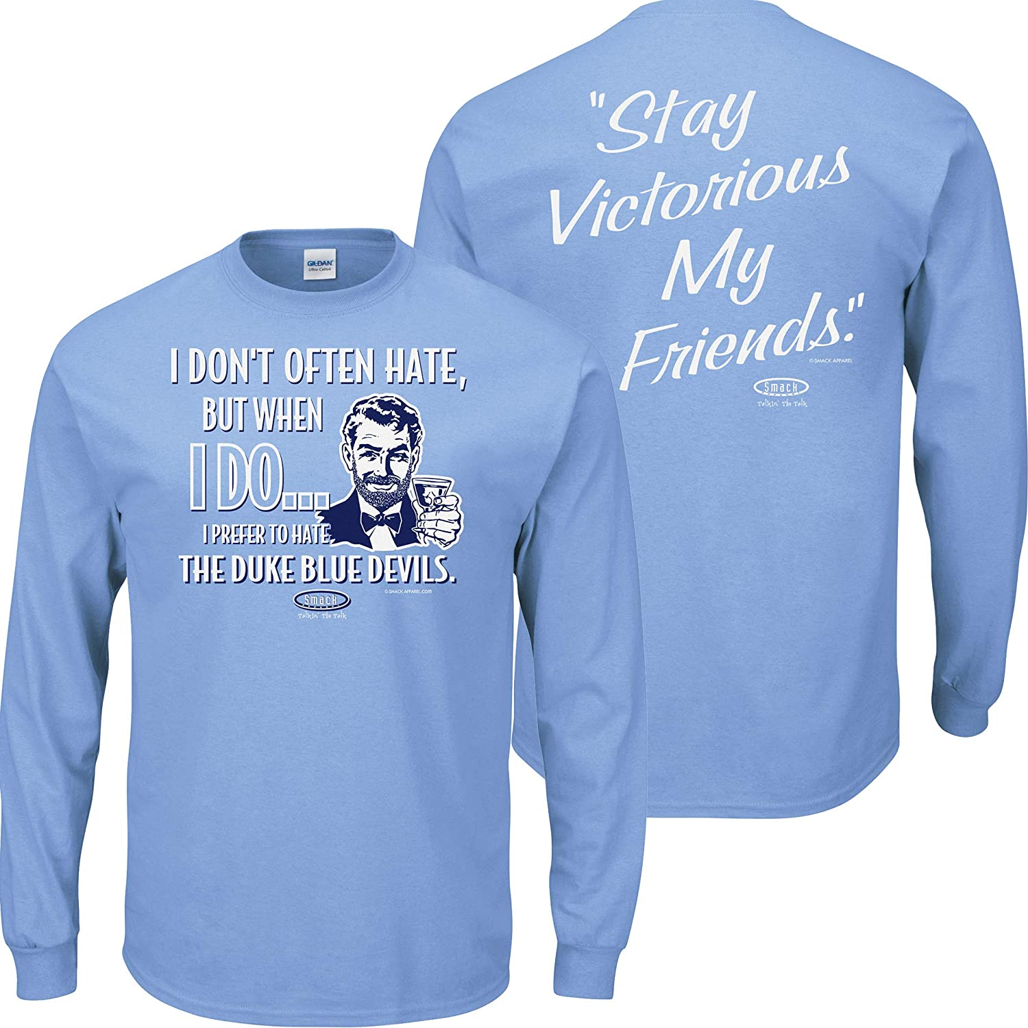 Sm-5X Anti-Duke Smack Apparel North Carolina Basketball Fans Stay Victorious. Carolina Blue T-Shirt