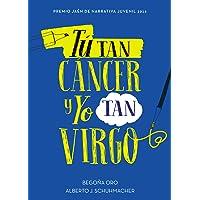 Tú tan cáncer y yo tan virgo (Jóvenes lectores)
