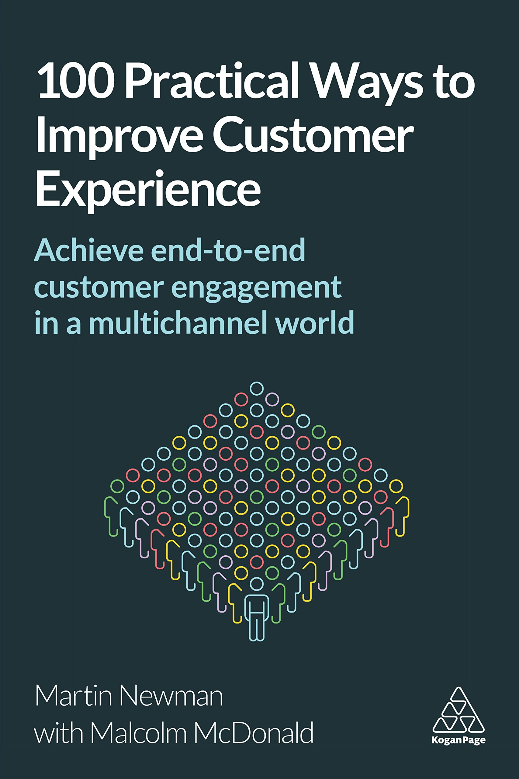 100 Practical Ways To Improve Customer Experience  Achieve End To End Customer Engagement In A Multichannel World  English Edition