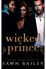 Wicked Prince (The Dazzling Court Book 2) Kindle Edition