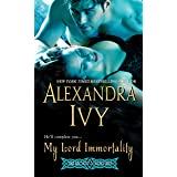 My Lord Immortality (Immortal Rogues series Book 3)