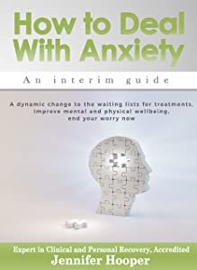 How to Deal With Anxiety: An interim guide