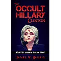 The Occult Hillary Clinton (English Edition)