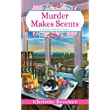 Murder Makes Scents (Nantucket Candle Maker Mystery)