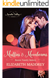 Muffins & Moonbeams: An Arcadia Valley Romance (Baxter Family Bakery Book 2)