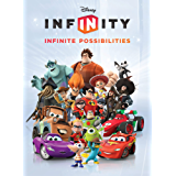 Disney Infinity:  Infinite Possibilities (Infinity (Disney))