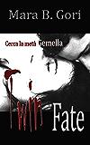 Twin Fate (Meridi Saga Vol. 1)