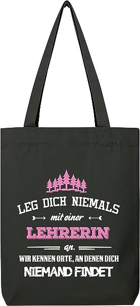 ShirtStreet Geschenk zum Geburtstag Jubil/äums Abschied Premium Bio Baumwoll Tote Bag Jutebeutel Stanley Stella Leg Dich niemals mit einer Lehrerin an