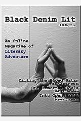 Black Denim Lit #3: April, 2014 Kindle Edition