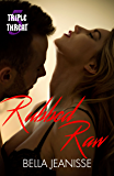 Rubbed Raw (Triple Threat Book 5)