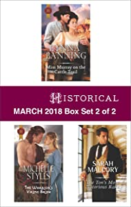 Harlequin Historical March  2018 - Box Set 2 of 2: Miss Murray on the Cattle Trail\The Warrior's Viking Bride\The Ton's Most Notorious Rake